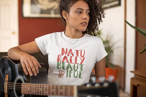 Naturally Beautiful  | Ladies Tee
