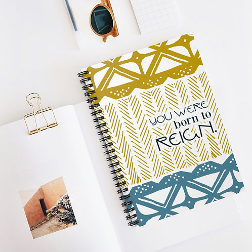 Born to Reign | Spiral Notebook - Ruled Line