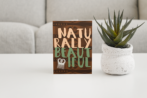 Naturally Beautiful | Blank Greeting Card
