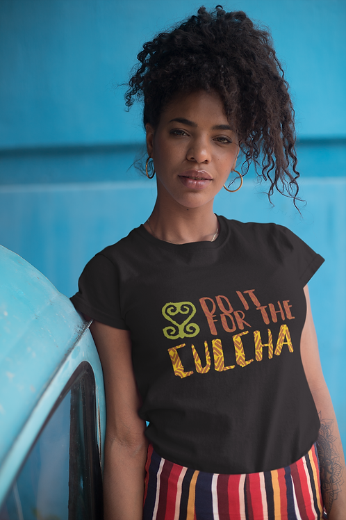 For the Culcha | Ladies Tee