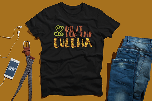 For the Culcha | Unisex Tee