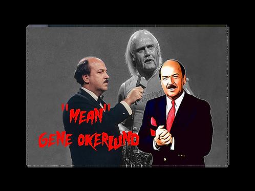 """Mean Gene"" Okerland"