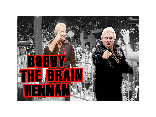 "Bobby ""The Brain"" Hennan (In Action)"