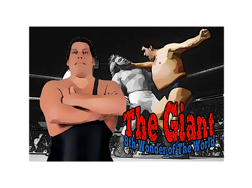 Andre The Giant (8th Wonder of The World)