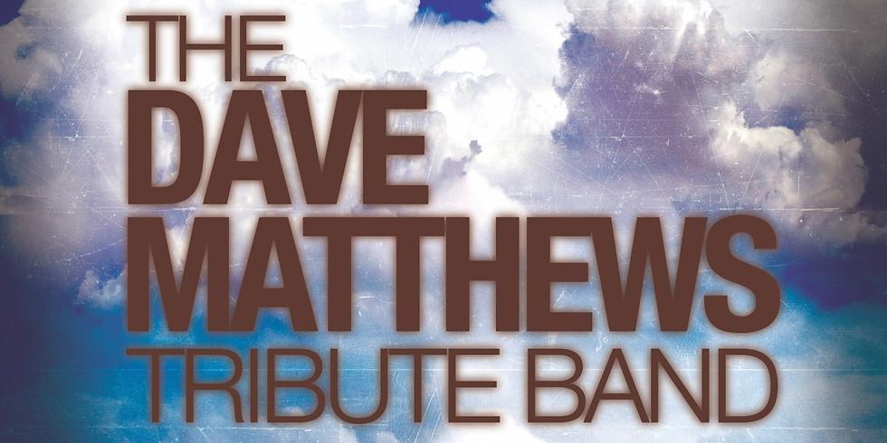 THE DAVE MATHEWS TRIBUTE BAND
