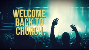 Church is back, Come worship with us