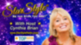 Positive, Uplifting, Life-Changing Talk Radio Broadcasting with beautiful Cynthia Brian and HEather Brittany, hosts of Star Style Radio, Be the Star You Are!, StarStyle Radio, Express Yourself Teen Radio