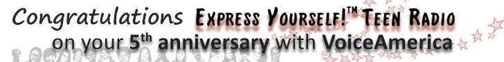 5 years of Express Yourself!™ Teen Radio