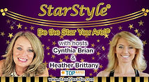 Cynthia Brian & Heather Brittany, Hosts of StarStyle Radio
