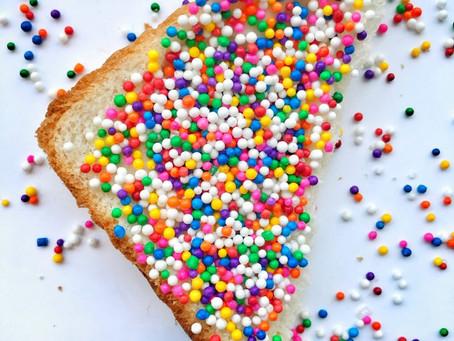 Self Sabotage starts with Fairy Bread