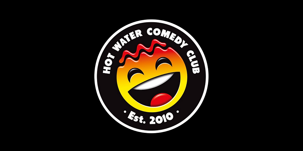 Hot Water Comedy  - Early Show