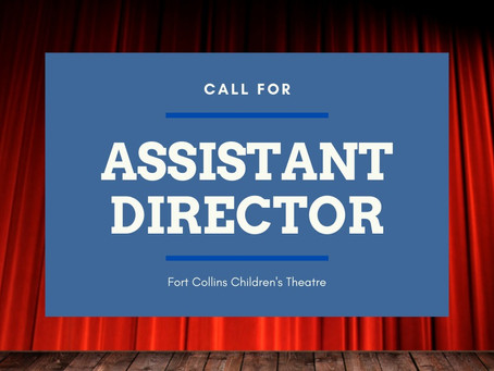 Call for ASSISTANT DIRECTOR/STAGE MANAGER for Fall Production