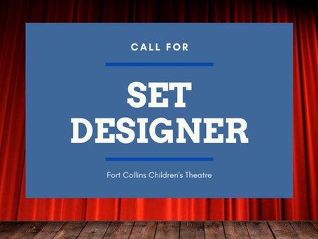 Call for SET DESIGNER for Fall Production