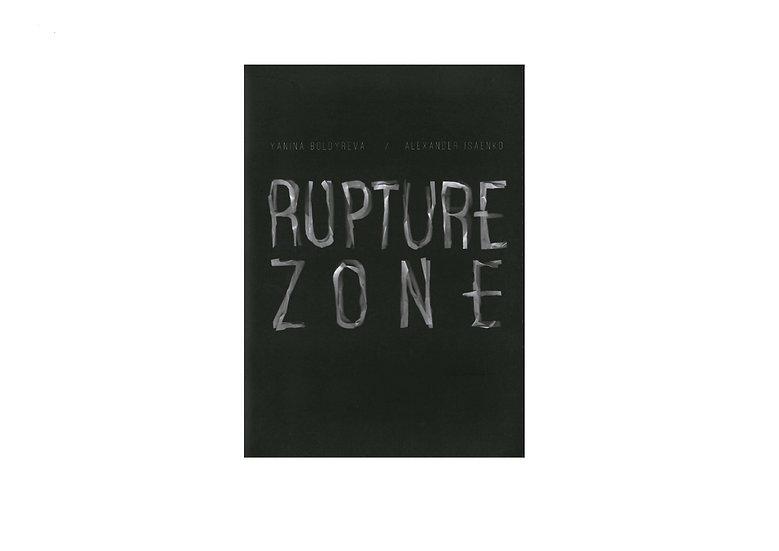 Rupture Zone
