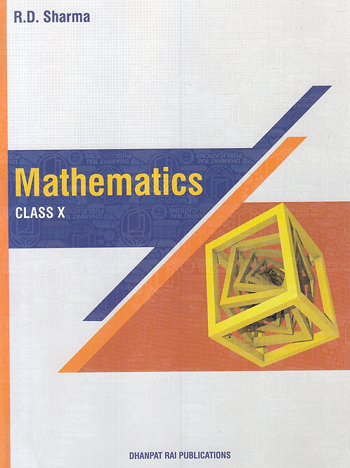 Mathematics for Class 10 by R D Sharma (Used Book)