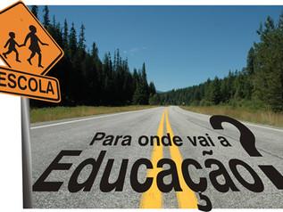 Como Está, Para Onde Vai A Educação No Brasil?