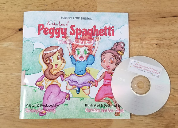 The Adventures of Peggy Spaghetti: Friends to the End (Book + CD)