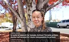 In spite of assault by inmate, former Nevada prison doctor advocates for more compassion in prison.