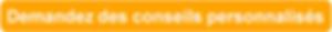 CTA_-_Demandez_des_conseils_personnalisé