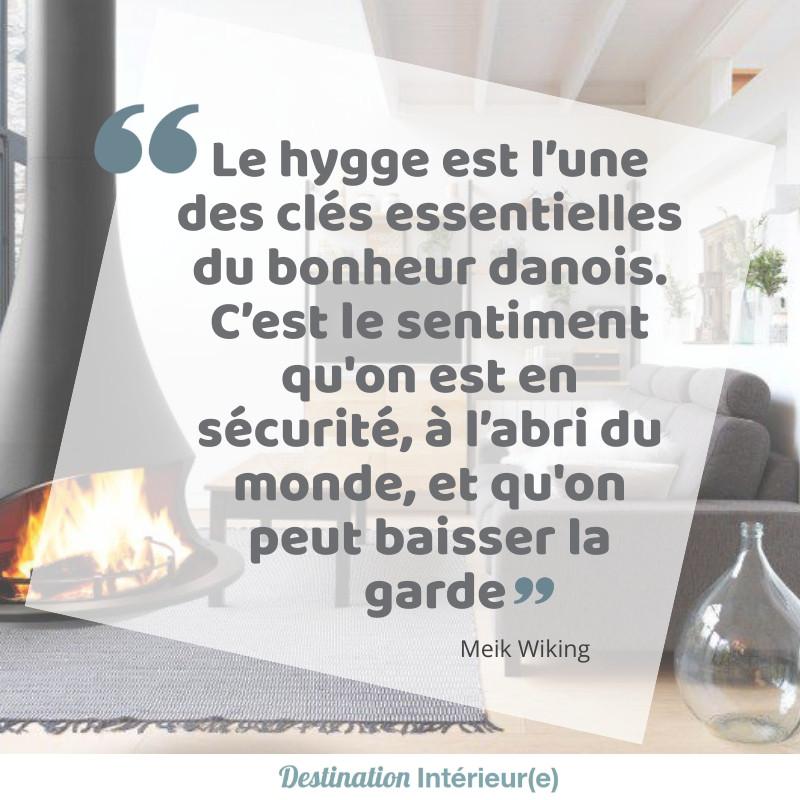 Le hygge est l'une des clés essentielles du bonheur danois. C'est le sentiment qu'on est en sécurité, à l'abri du monde, et qu'on peut baisser la garde - Domothérapie - Destination Intérieure www.destinationinterieure.com