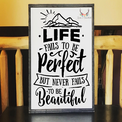 Life Fails to be Perfect