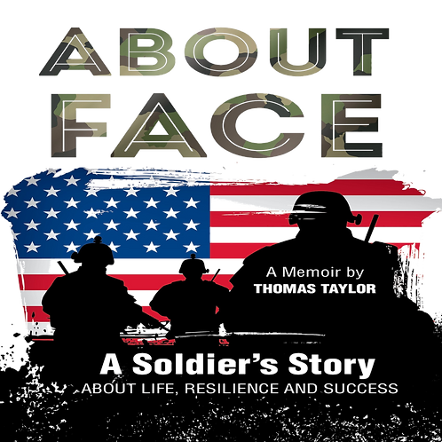 About Face A Soldier's Story(The Memoir)