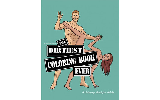 The Dirtiest Colouring Book Ever