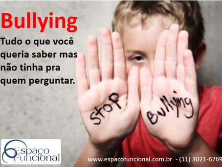 Tudo o que você queria saber sobre Bullying mas não tinha pra quem perguntar.