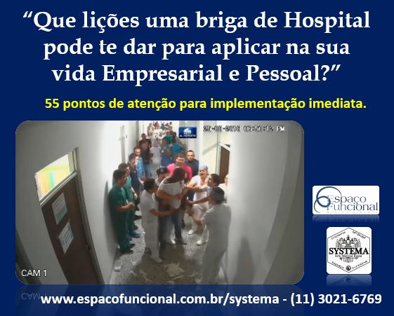 Espaço Funcional Systema Lições Briga Hospital