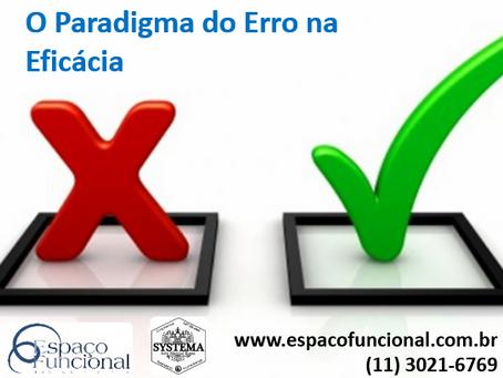 O Paradigma do Erro na Eficácia