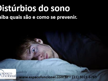 Distúrbios do sono - Saiba quais são e como se prevenir.
