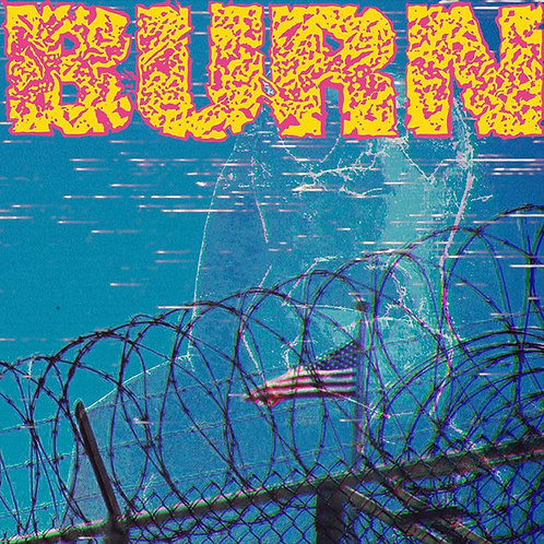 """Burn - ...From The Ashes - 7"""" Special Yellow Vinyl"""