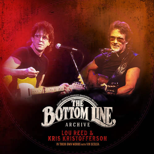 Lou Reed and Kris Kristofferson - In Their Own Words: With Vin Scelsa