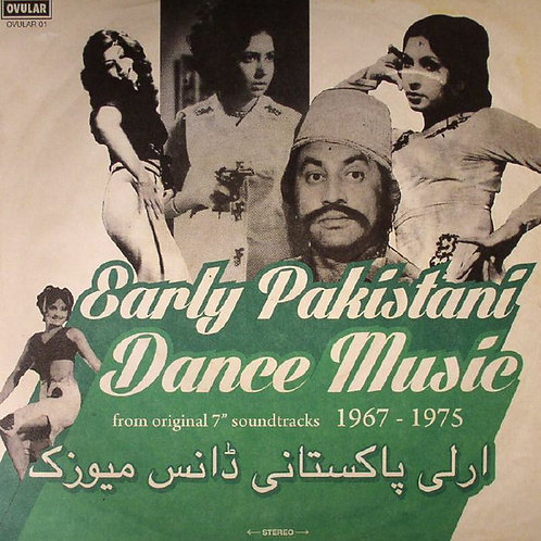 Various Artists- Early Pakistani Dance Music 1967-1975