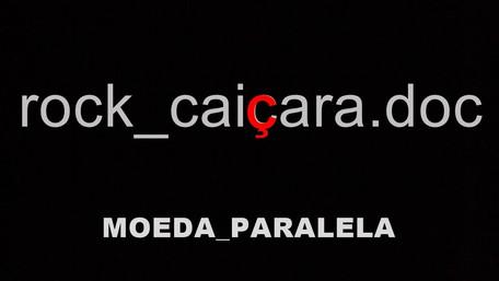 """Moeda Paralela - A História do primeiro EP """"Rock Caiçara"""" (2017)"""
