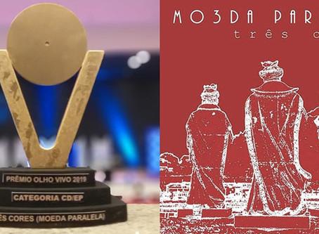 Novo álbum da Moeda Paralela (Três Cores) Leva prêmio.