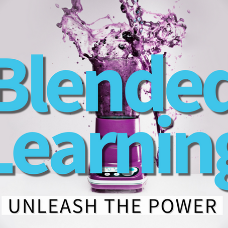 Blended Learning, Unleash the Power