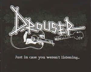 D Rouser - Just in Case You Weren't Listening. Album Review