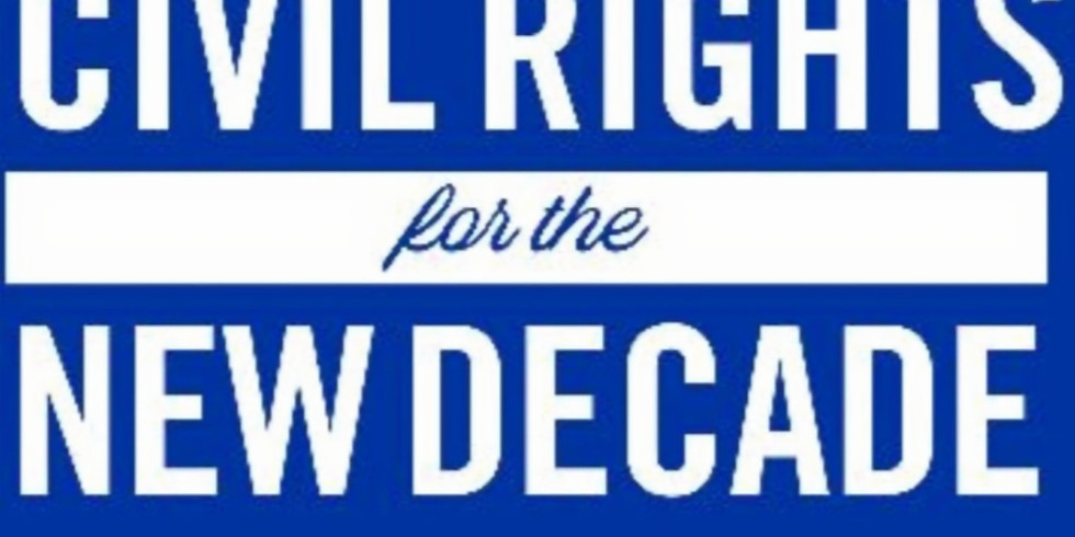 Education & Civil Rights for the New Decade