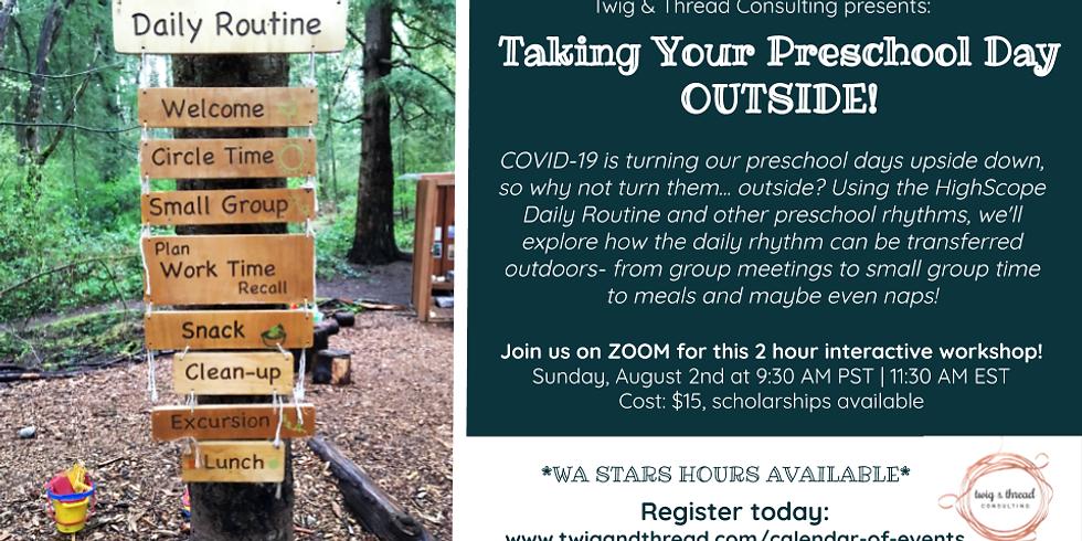 Taking Your Preschool Day OUTSIDE!
