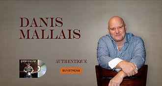 Danis Mallais - Authentique