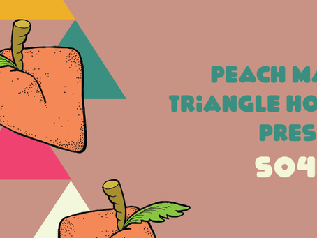 Peach Mag + Triangle House = s04e01
