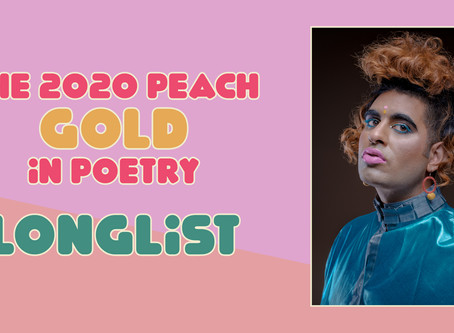 The 2020 Peach Gold in Poetry Longlist