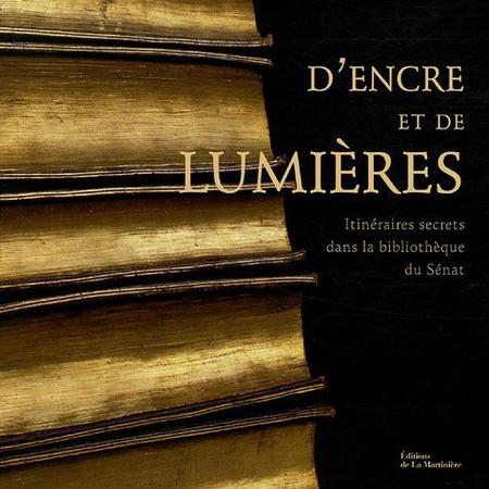 D'encre et de Lumières - Editions de La Martinière © Jérémie Bouillon