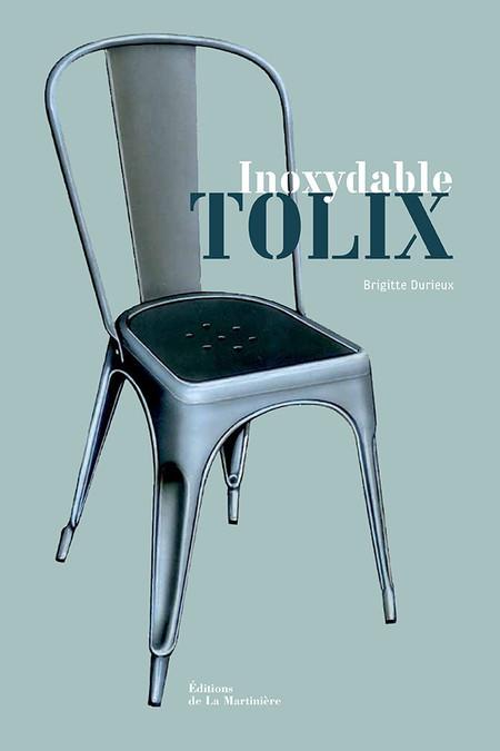 Tolix - Editions de La Martinière © Jérémie Bouillon