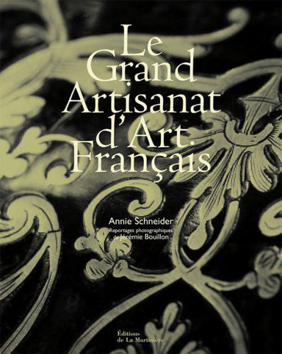 Le Grand Artisanat d'Art Français - Editions de La Martinière © Jérémie Bouillon