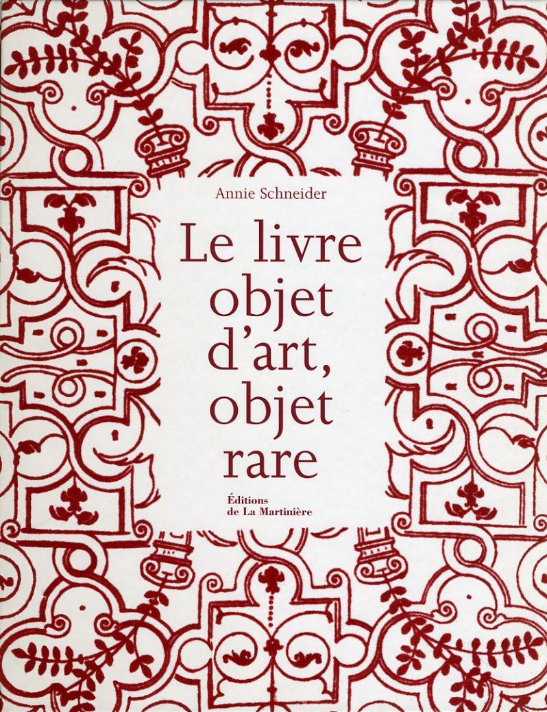 Le livre objet d'Art, objet rare - Editions de La Martinière © Jérémie Bouillon