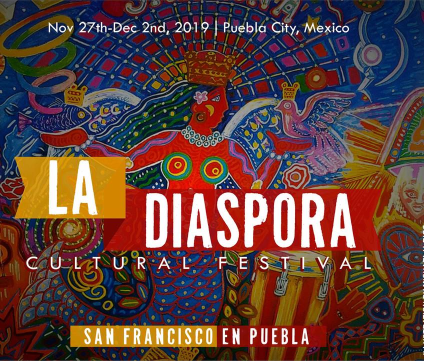 LA DIÁSPORA FESTIVAL  INTERNATIONAL CULTURAL FESTIVAL