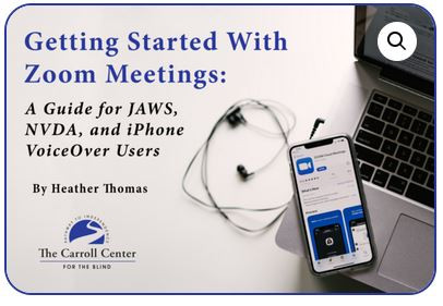 Introducing Getting Started With Zoom Meetings: A Guide for JAWS, NVDA, and iPhone VoiceOver Users
