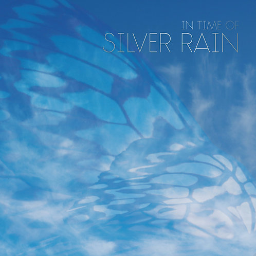 SINGLE - In Time of Silver Rain